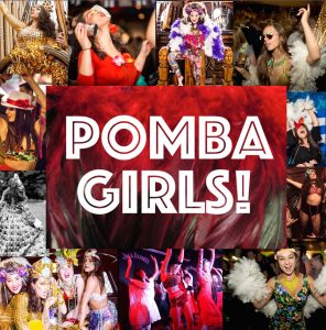 The Pomba Girls
